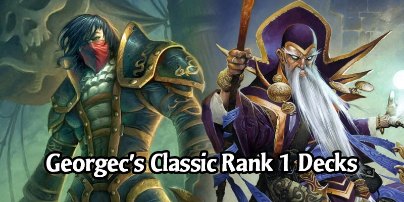 Georgec Hits Rank 1 Legend in Classic Mode on 3 Hearthstone Servers at the Same Time! Here Are All His Decks