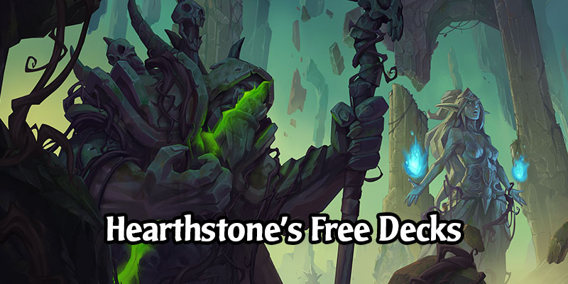 What Are The Free Hearthstone Decks for New and Returning Players? Decklists