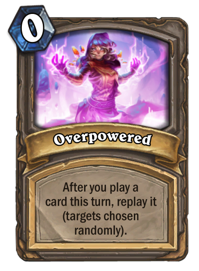 Overpowered Card Image
