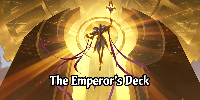 "What is Azir's ""The Emperor's Deck"" in Legends of Runeterra? Full 15 Card Deck List"