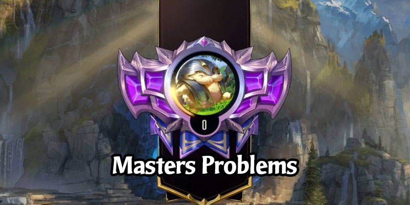 Problems with Placements in Masters? Riot is Working on a Fix