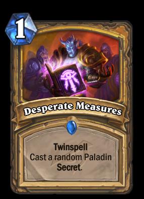 Desperate Measures Card Image