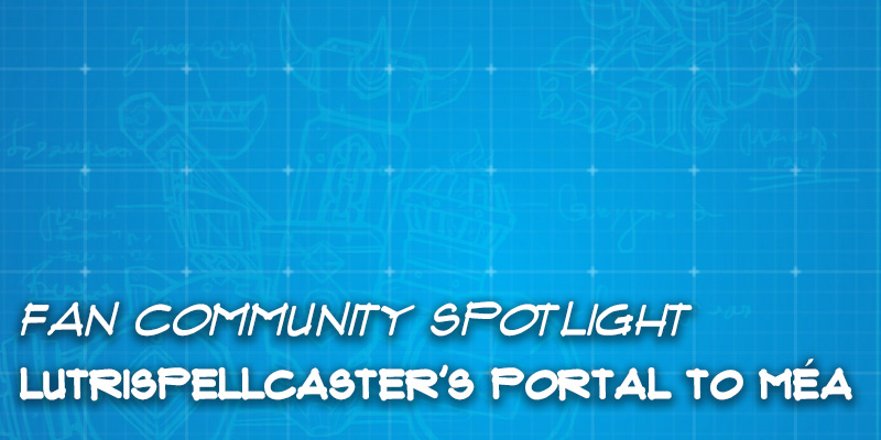 "Fan Community Spotlight - LutriSpellcaster's ""Portal to Méa"""