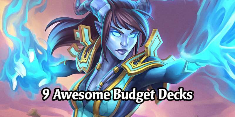 Reaching Legend in Ashes of Outland on a Budget - 9 Great Decks to Climb Hearthstone's Standard Ladder