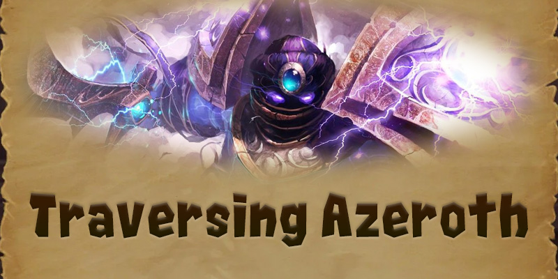 Traversing Azeroth - Al'Akir and his Cunning Air Elementals