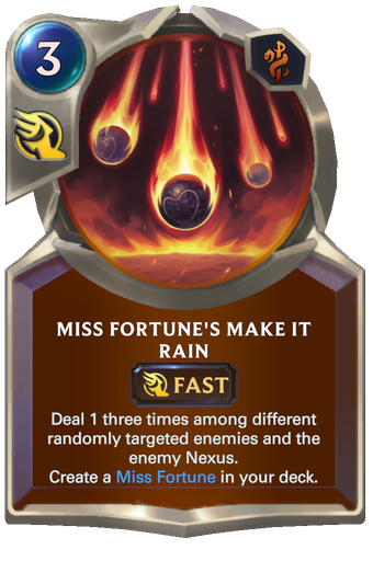 Miss Fortune's Make it Rain Card Image