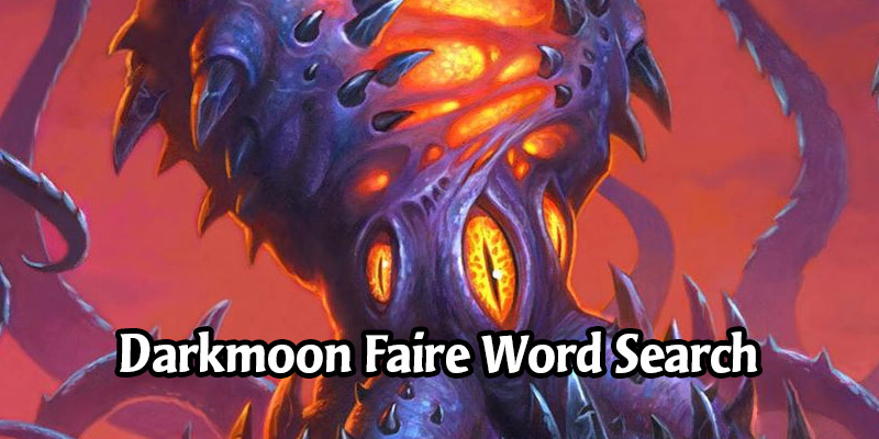 The Madness at the Darkmoon Faire Word Search