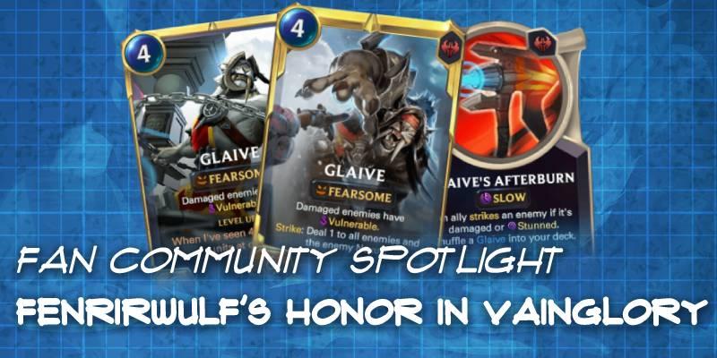 "FenrirWulf's ""Honor in Vainglory"" Custom Expansion - Runeterra Fan Community Spotlight"