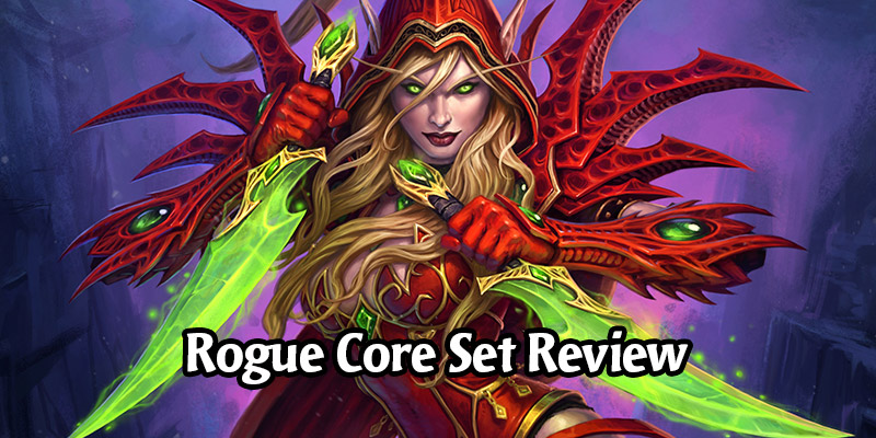How is Rogue Going to Perform in Hearthstone's Year of the Gryphon? Core Set Review