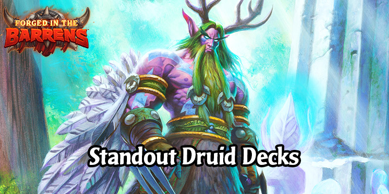 Early Standout Druid Decks in Forged in the Barrens - Play Something New