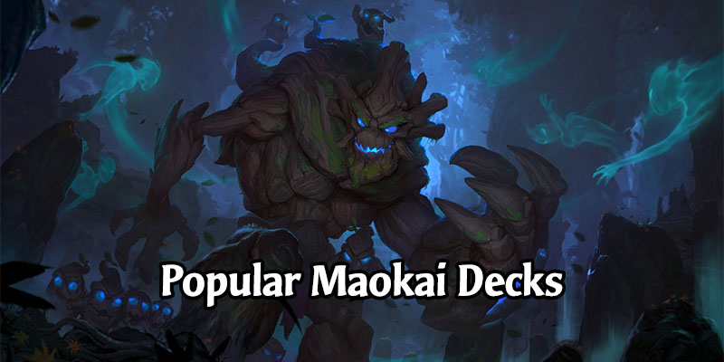 Awesome Maokai Decks for Runeterra's Rising Tides Expansion