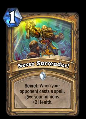 Never Surrender! Card Image