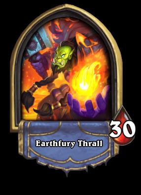 Earthfury Thrall Card Image