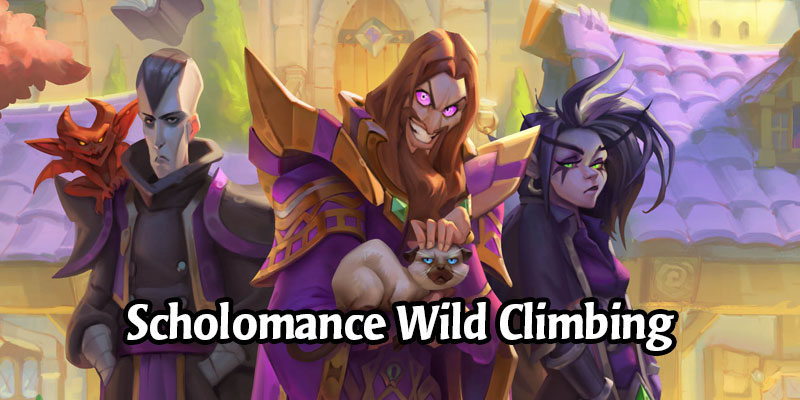 The Best Wild Scholomance Decks For Finishing Your August Ladder Climb