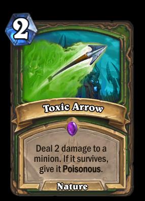 Toxic Arrow Card Image