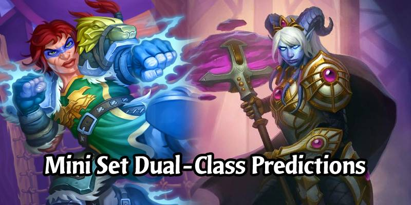 Hearthstone's Dual-Class Cards Return in the Darkmoon Faire Mini Set - Here's Our Card Predictions
