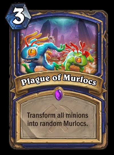Plague of Murlocs Card Image
