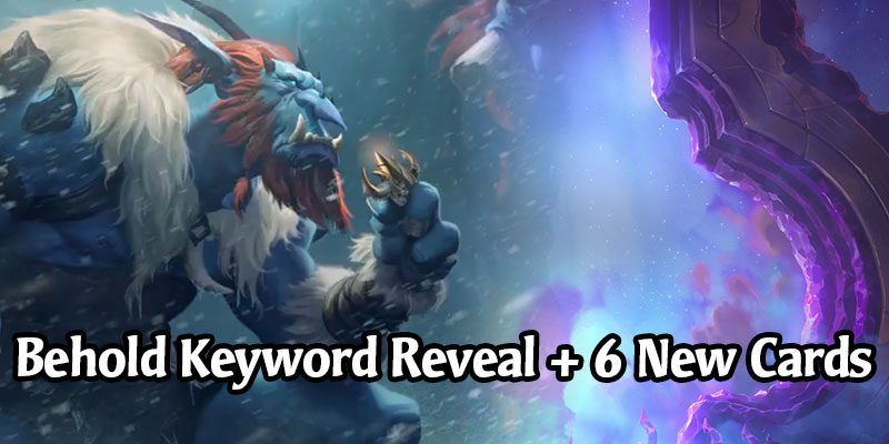 Behold is a New Keyword Coming in Call of the Mountain - 6 New Freljord Cards Revealed