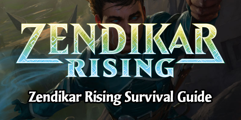 Zendikar Rising Releases Today! Set & 2021 Rotation Survival Guide