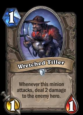 Wretched Tiller Card Image