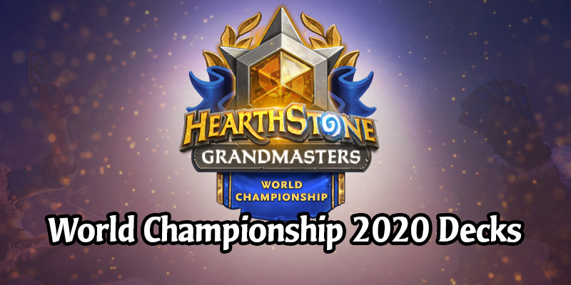 All the Hearthstone World Championship 2020 Decklists - 32 Pro Decks From Darkmoon Faire