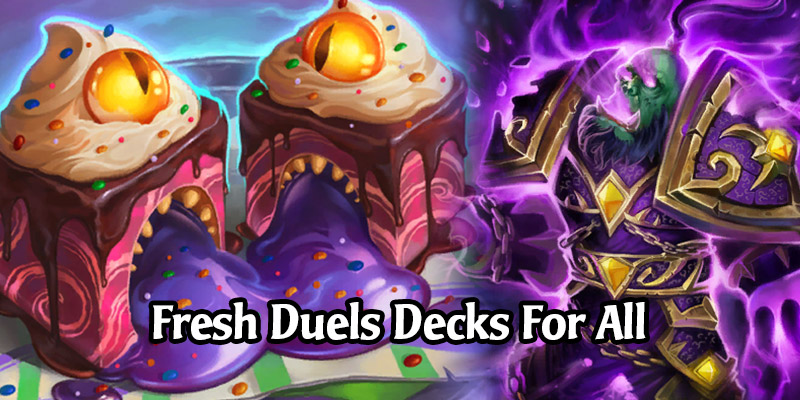 New Viable Hearthstone Duels Decks For Each Class in The More Balanced Meta
