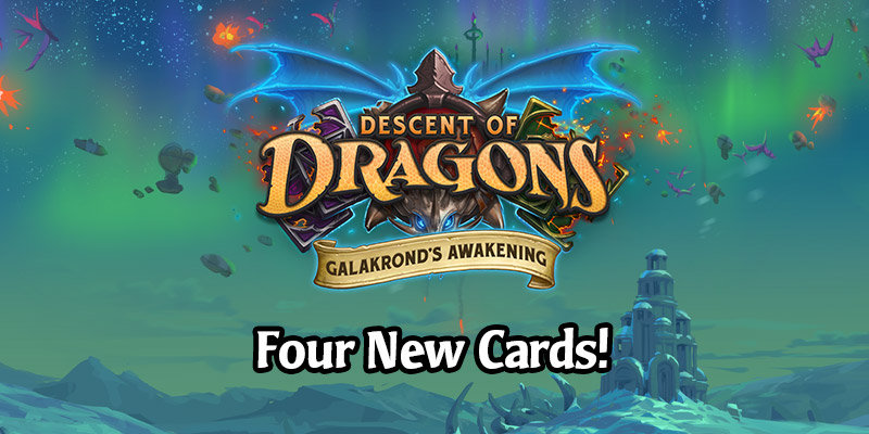 Four New Cards Revealed From Galakrond's Awakening Including a Neutral Legendary Lackey Synergy!