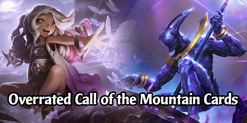 6 Most Overrated Runeterra Cards from Call of the Mountain