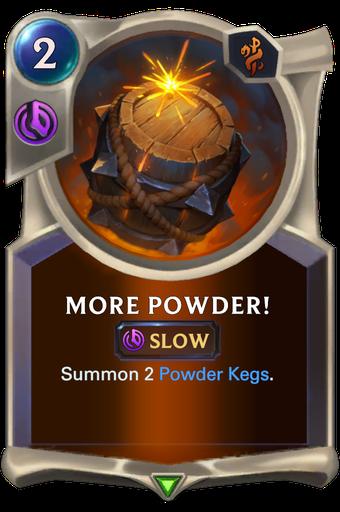 More Powder! Card Image