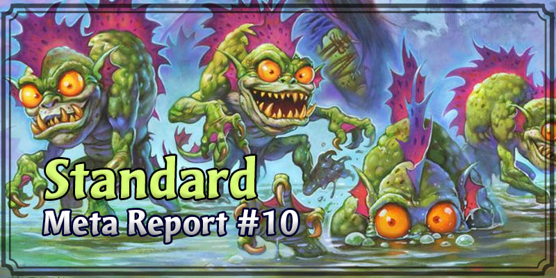 Standard Meta Report #10 - October 20, 2019 - October 27, 2019