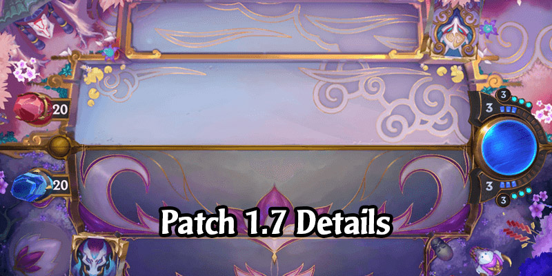 Runeterra Patch 1.7 - Tri-Region Singleton, New Spirit Blossom Quests, Expeditions Refresh on Thursdays, Deckbuilder UI Improvements