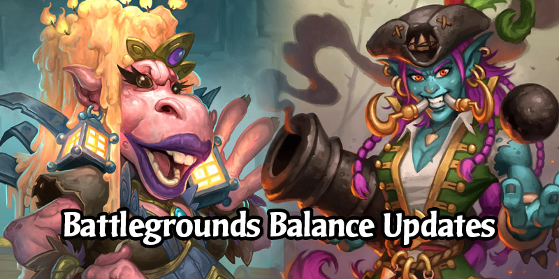 Queen Wagtoggle and Captain Hooktusk Are Returning to Hearthstone's Battlegrounds + Beast, Dragon, and Elemental Balance Updates