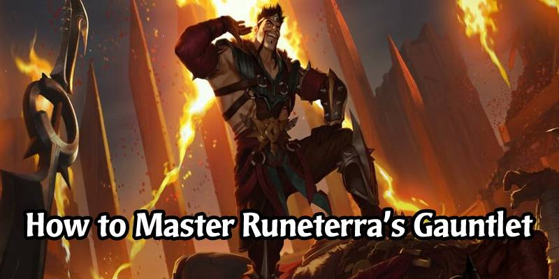 Mastering Runeterra's Pick and Ban Gauntlet in January 2021 - Great Decks to Play!