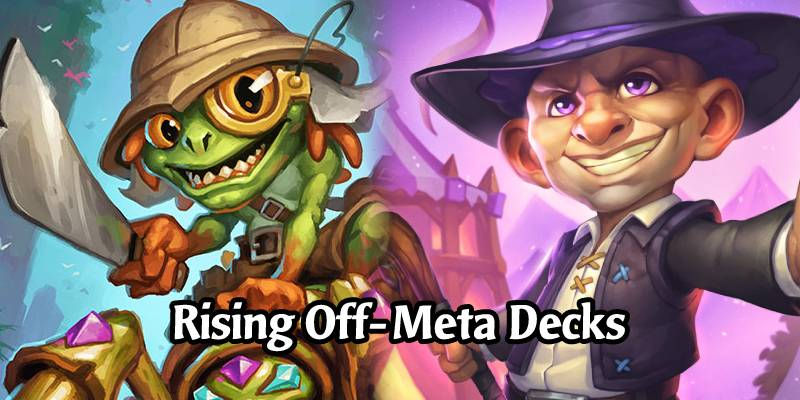 3 Rising Off-Meta Decks in the Fresh Mid-January Hearthstone Meta
