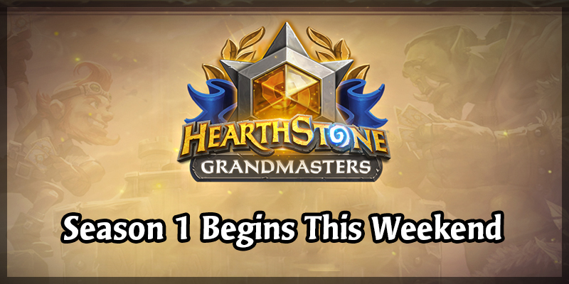 Hearthstone Grandmasters 2020 Begins With Season 1 This Weekend