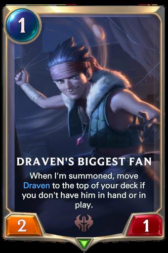 Draven's Biggest Fan Card Image