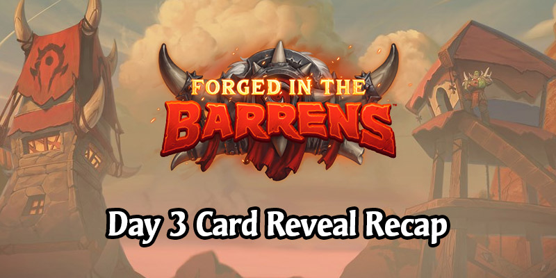 Day 3 Recap of Forged in the Barrens Card Reveals - All 9 New Cards!