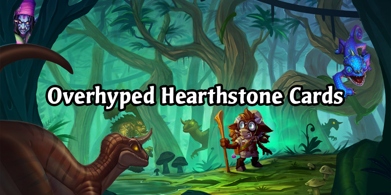 A Look Back At Historically Overhyped Hearthstone Cards