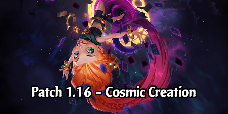 Runeterra Patch 1.16 - Cosmic Creation! New Keyword, Card Styles, Region Road Updates, Expeditions, and More!