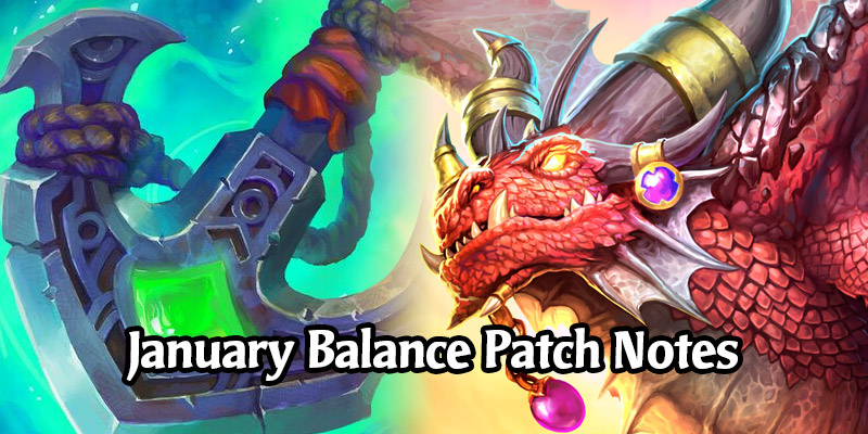 7 Hearthstone Cards are Getting Nerfed! The January Hearthstone Balance Patch Notes with Battlegrounds Changes