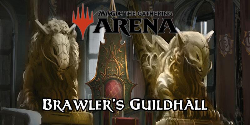 MTG Arena - Brawler's GuildHall