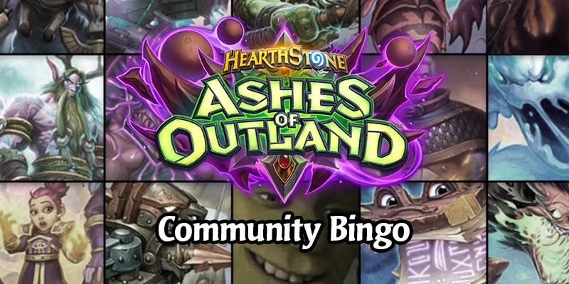Ashes of Outland - Reveal Season Community Bingo