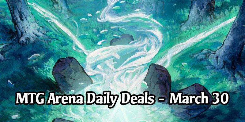 Daily Store Deals in MTG Arena for March 30, 2020 - 80% Off Leyline of Abundance