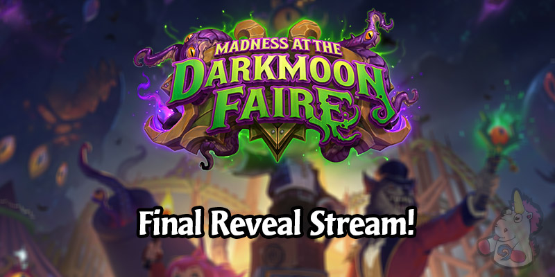 Hearthstone Madness at the Darkmoon Faire Final Card Reveal Stream Live Recap - All New Cards