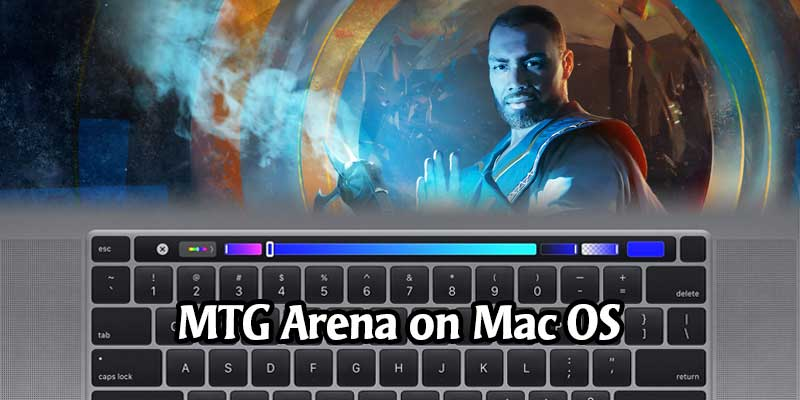 MTG Arena Arrives on Mac OS This Week on the Epic Games Store - June 25