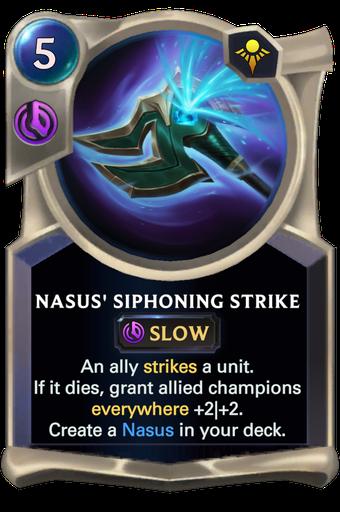 Nasus' Siphoning Strike Card Image