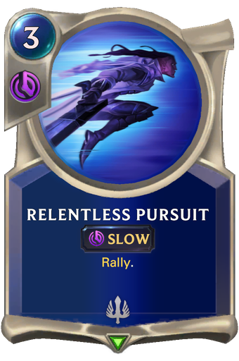 Relentless Pursuit Card Image