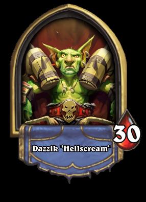 "Dazzik ""Hellscream"" Card Image"