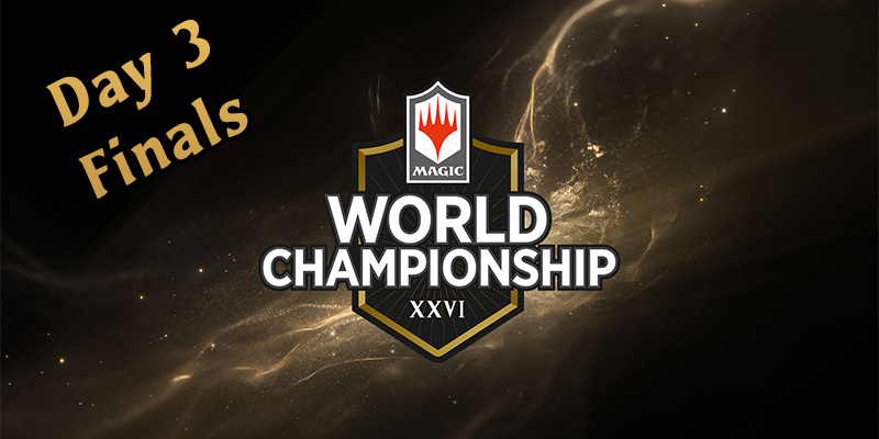 MTG Arena - World Championship XXVI Day 3 Finals