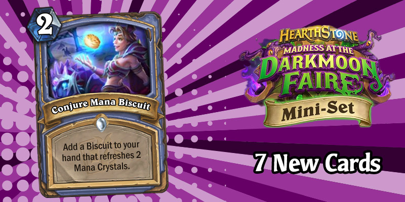 7 More Darkmoon Faire Mini Set Card Reveals - Cheap Hero Powers, Mana, Overloads, Spell Damage, and Discover!
